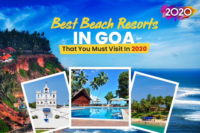 The Luxury and Charming Beach Resorts in Goa That Will Add Different Flavors to Your Goa trip