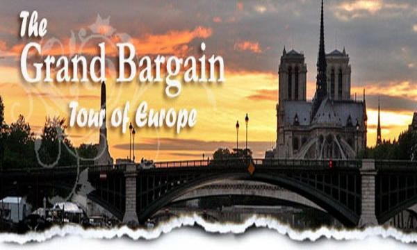 Grand Bargain Tour Of Europe