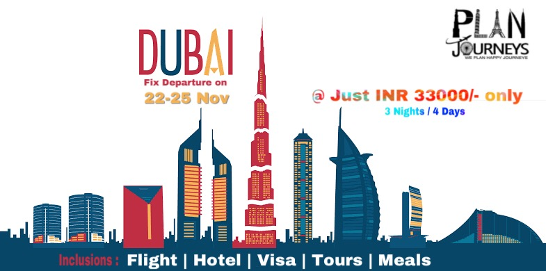 Dubai Fixed Departure With Plan Journeys Tour