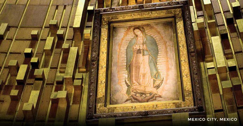 Mexico - Our Lady Of Guadalupe Tour