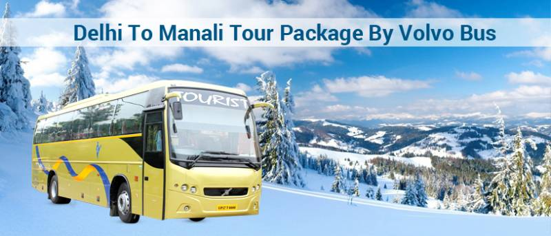 Manali Tour Package By Ac Volvo