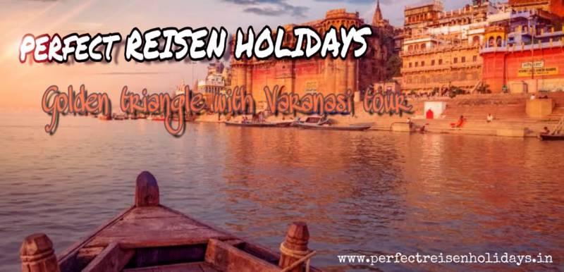 Golden Triangle With Varanasi Tour Ganges Tour