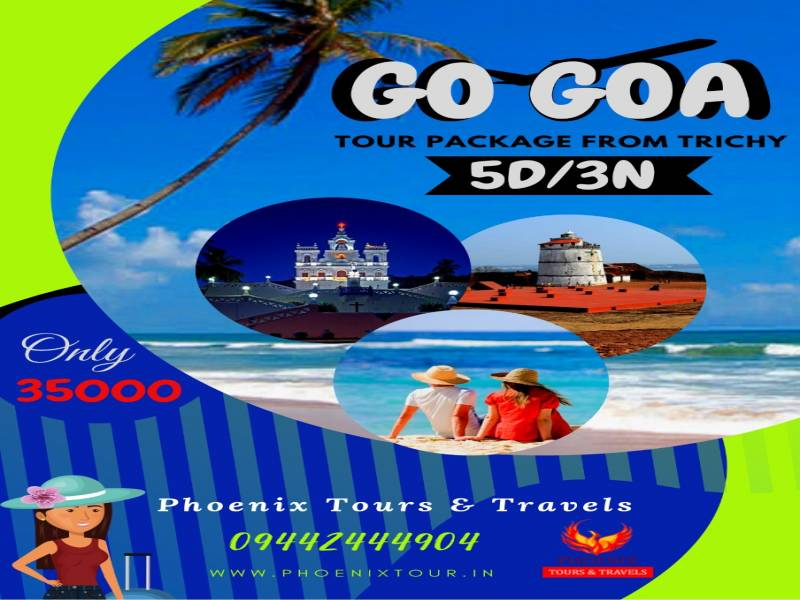 Goa Tour Package From Trichy - Chennai - Tamilnadu