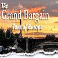 Grand Bargain Tour of Europe