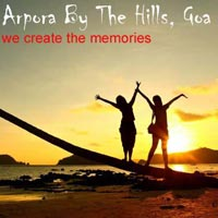 Arpora by the Hills, Goa Tour