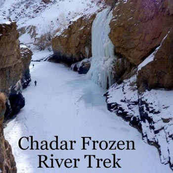 Chadar Trek 2018 Package