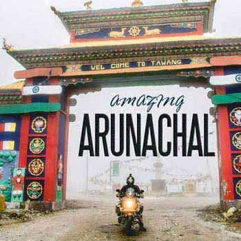 Amazing Arunachal Package
