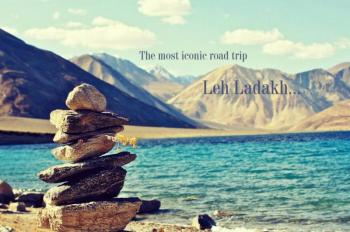 The Ultimate Ascent - Manali to Leh Road Trip Tour