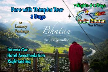 Paro with Thimphu Tour 8 Days